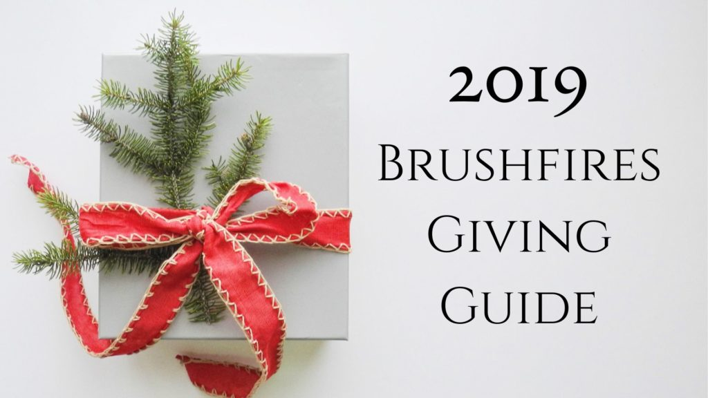 Brushfires Giving Guide